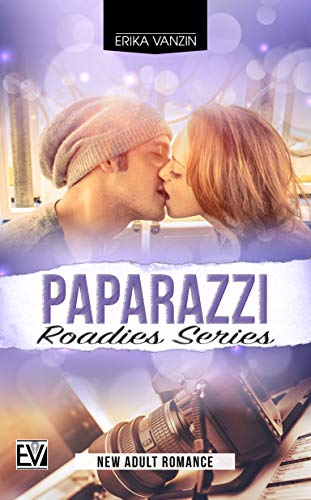 Paparazzi (Roadies Series Vol. 2)