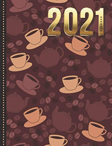 2021 Planner: Brown Coffee Cup Beans and Pot Modern Art Pattern / Daily Weekly Monthly / Dated Life Organizer / 12 Month Calendar - Jan to Dec / Large Notebook Size / Christmas Gift for Planner Lovers
