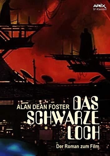 DAS SCHWARZE LOCH: Der Roman zum Film