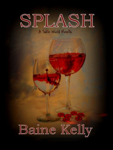 Splash: A Sable World Novella (The Sable World) (English Edition)