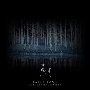 Taiga Town