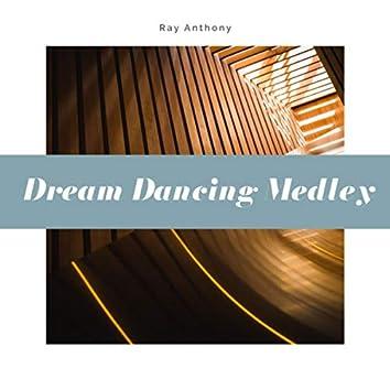 Dream Dancing Medley