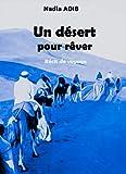Un désert pour rêver (French Edition)