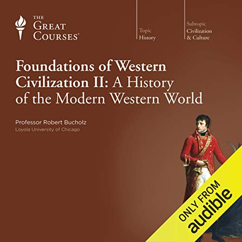 Couverture de Foundations of Western Civilization II: A History of the Modern Western World