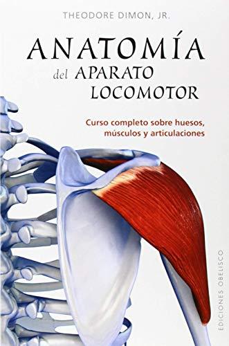 Anatomía Del Aparato Locomotor (SALUD Y VIDA NATURAL)