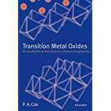Transition Metal Oxides: An Introduction to Their Electronic Structure and Properties (International Series of Monographs on Chemistry Book 27) (English Edition)