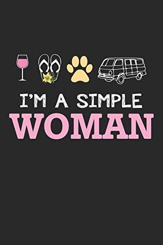 I'm a Simple Woman: Wein Flip Flops Hunde Camping  Notizbuch liniert DIN A5 - 120 Seiten für Notizen, Zeichnungen, Formeln | Organizer Schreibheft Planer Tagebuch
