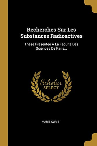 FRE-RECHERCHES SUR LES SUBSTAN: Thèse Présentée a la Faculté Des Sciences de Paris...