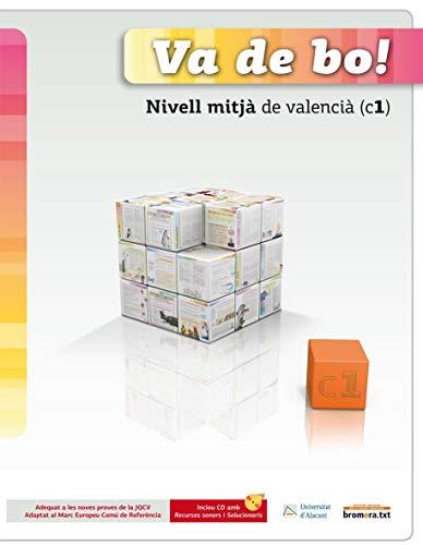 Va de bo! Nivell mitjà de valencià (C1)