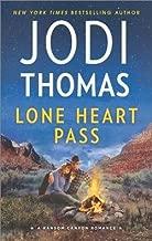 Jodi Thomas: Lone Heart Pass (Mass Market Paperback); 2016 Edition
