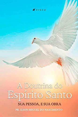 A Doutrina do Espírito Santo, Sua Pessoa e Sua Obra