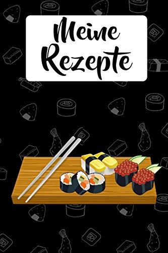 Meine Rezepte: Sushi Kochbuch zum selbst Gestalten für 50 eigene Kochrezepte & Rezeptideen | Japanische Küche | Rezeptbuch zum selber Schreiben | Zum ... DIN A5 | 103 Seiten | Geschenk für Sie & Ihn