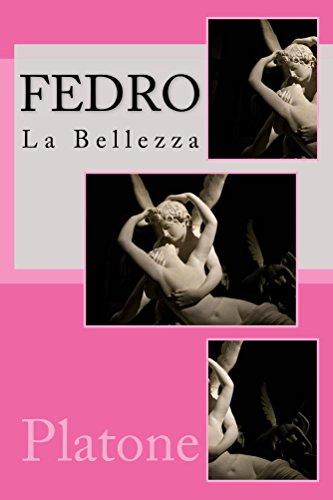 Fedro (Le Opere di Platone Vol. 8) (Italian Edition)