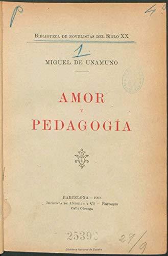 Amor y pedagogía (Spanish Edition)