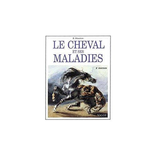 FFS Le Cheval et Ses Maladies
