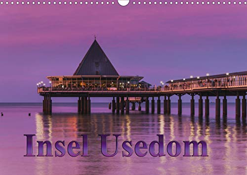 Insel Usedom (Wandkalender 2021 DIN A3 quer)