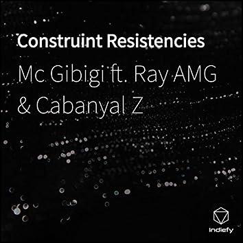 Construint Resistencies