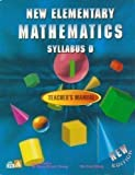 New Elementary Mathematics: Syllabus D, Book 1 - Teacher