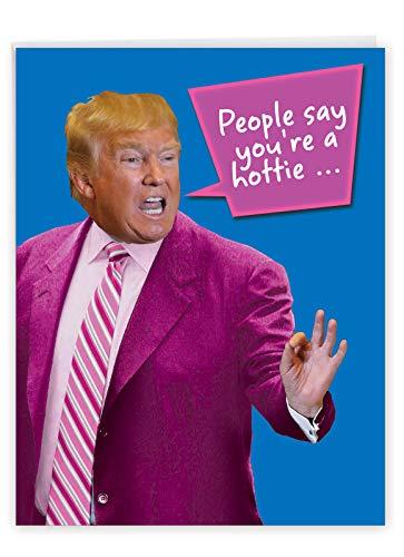 NobleWorks - Big Funny Valentine's Day Card (8.5 x 11 Inch) - President Trump Humor, Jumbo Political Valentine Greeting - You're a Hottie J4056VDG