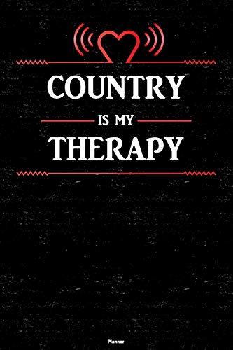 Country is my Therapy Planner: Country Heart Speaker Music Calendar 2020 -...