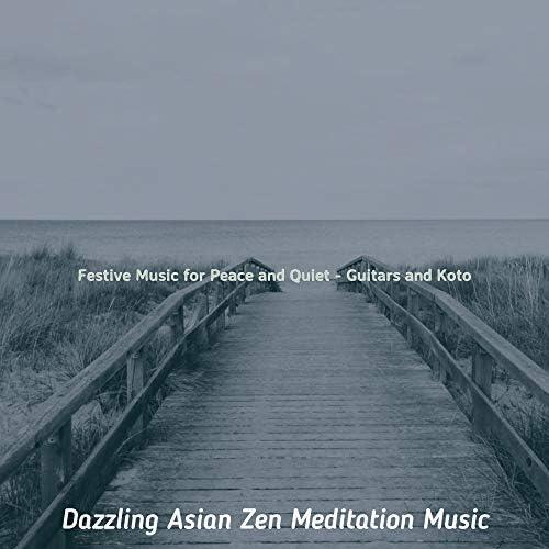 Dazzling Asian Zen Meditation Music
