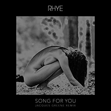 Song For You (Jacques Greene Remix)