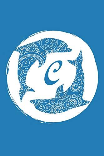C: Initial C Monogram Notebook Journal Gift Circular Dolphin Mandala design (Dolphin Monogram Journals)