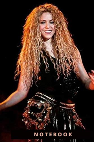 SHAKIRA ;DIARY- JOURNAL- NOTEBOOK: PERFECT FOR GIFT : 6X9 INCHES AND 110 PAGES