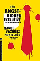 Books Set in Barcelona: The Angst-Ridden Executive by Manuel Vázquez Montalbán. barcelona books, barcelona novels, barcelona literature, barcelona fiction, barcelona authors, best books set in barcelona, spain books, popular books set in barcelona, books about barcelona, barcelona reading challenge, barcelona reading list, barcelona travel, barcelona history, barcelona travel books, barcelona packing, barcelona books to read, books to read before going to barcelona, novels set in barcelona, books to read about barcelona
