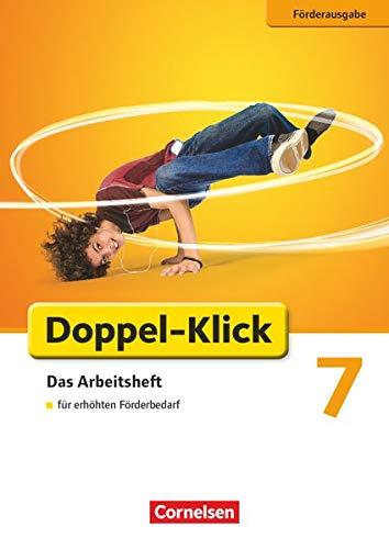 Doppel-Klick - Das Sprach- und Lesebuch - Förderausgabe - 7. Schuljahr: Inklusion: für erhöhten Förderbedarf - Arbeitsheft mit Lösungen