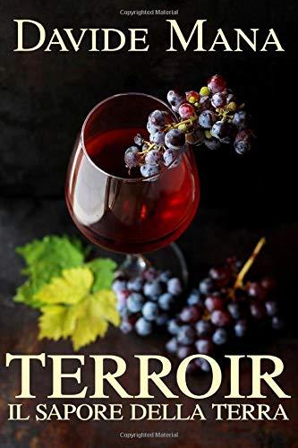 Terroir: Il Sapore della Terra