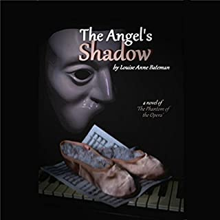 The Angel's Shadow: A Novel of 'The Phantom of the Opera' audiobook cover art