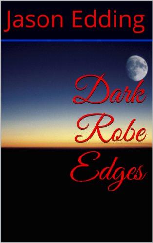 Dark Robe Edges (The Dark Robe Saga Book 2) (English Edition)