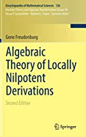 Algebraic Theory of Locally Nilpotent Derivations (Encyclopaedia of Mathematical Sciences, 136)