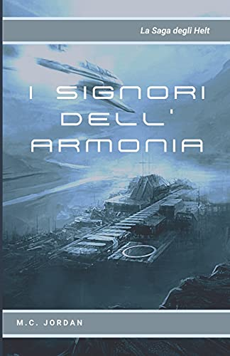 I Signori dell'Armonia: La saga degli Helt