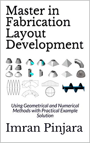Master in Fabrication Layout Development: Using Geometrical and Numerical Methods...