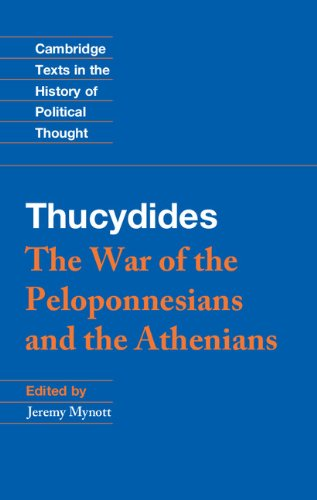 Thucydides: The War of the Peloponnesians and the Athenians (Cambridge Texts in the History of Political Thought) (English Edition)