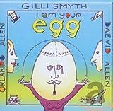 I Am Your Egg