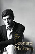 Best the essays of leonard michaels Reviews