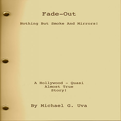 Fade Out: Nothing but Smoke and Mirrors! audiobook cover art