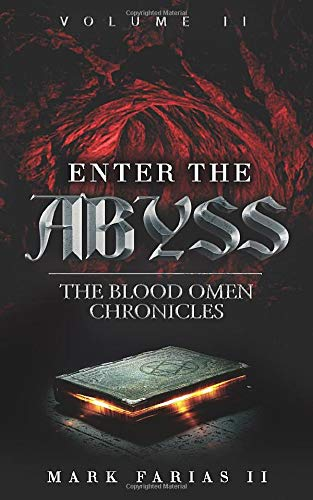 Enter the Abyss: The Blood Omen Chronicles: 2