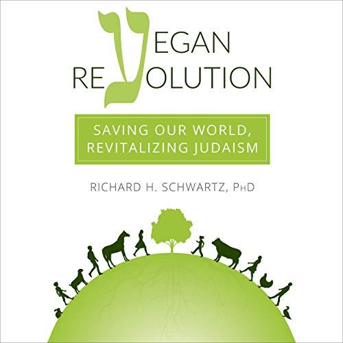 Vegan Revolution Audiobook By Richard H. Schwartz PhD cover art