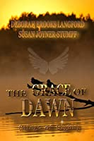 THE GRACE OF DAWN (Wings of Light)
