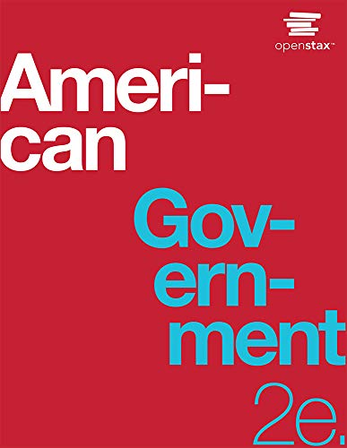 American Government 2e by OpenStax (paperback version, B&W)