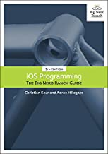 iOS Programming: The Big Nerd Ranch Guide (Big Nerd Ranch Guides) (English Edition)