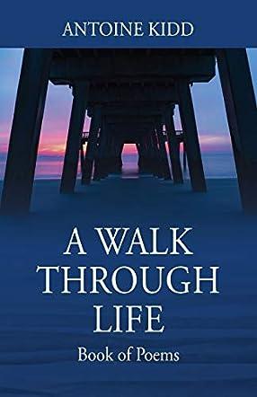 A Walk Through Life