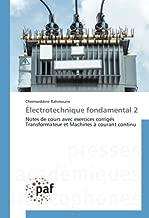 Électrotechnique fondamental 2: Notes de cours avec exercices corrigés Transformateur et Machines à courant continu (OMN.UNIV.EUROP.) (French Edition)