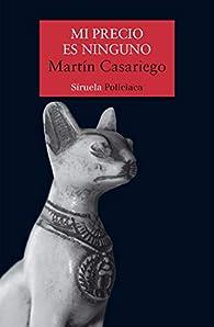 Mi precio es ninguno par Martín Casariego Córdoba