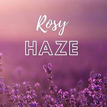 Rosy Haze