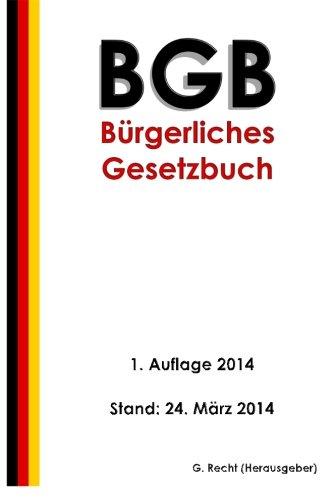 Das BGB - Bürgerliches Gesetzbuch